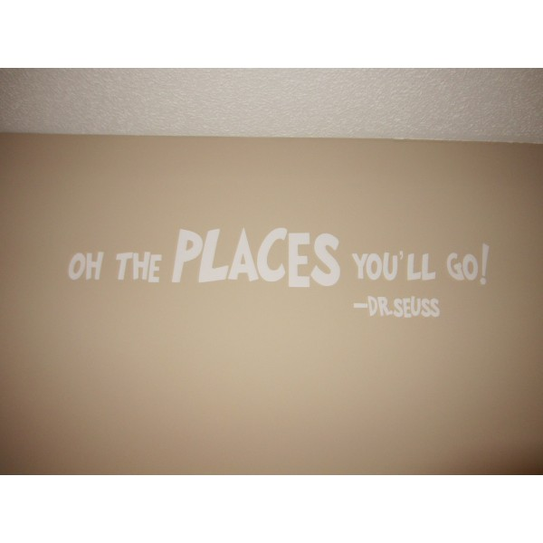 Oh the places you\'ll go  45x7 wall vinyl decal [0601MVZMFF8] | data_001 (3).JPG