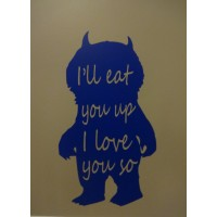 I'll eat you up I love you so vinyl decal wall decals