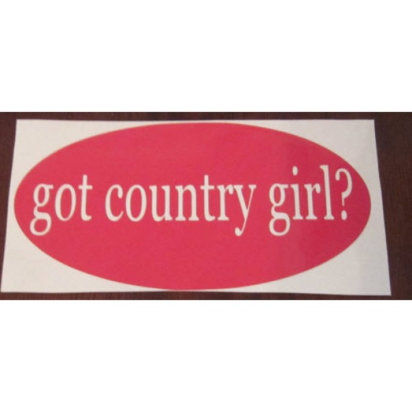 Car decal Got Country Girl? 7x4 inches vinyl decal  [0000000018] | data_10-30-2013 6-04-24 PM.jpg