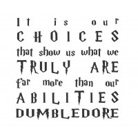 It is our Choices quote vinyl decal