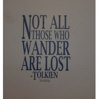 Not all that wander (The Lord of the Rings) vinyl decal