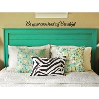 Be Your Own Kind of Beautifu 24x3 inches quote wall saying