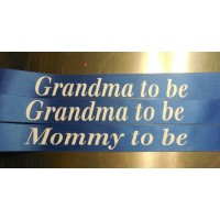 3 Baby Shower Sashes for Mom and Grandma's