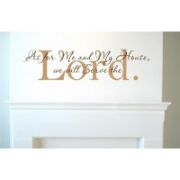AS FOR ME AND MY HOUSE WE WILL SERVE THE LORD 30X11.5 Vinyl wall quotes religious say...