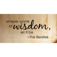Whisper words of wisdom The Beatles song quote wall Saying vinyl lettering