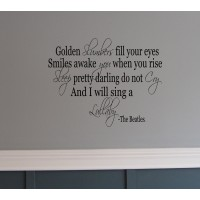 Golden Slumber The Beatles song 36x22 quote wall Saying vinyl lettering