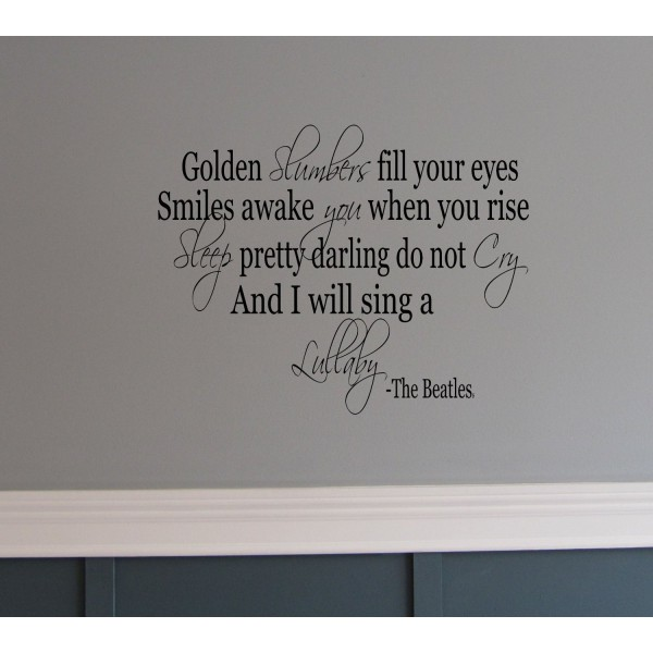 Golden Slumber The Beatles song 36x22 quote wall Saying vinyl lettering [1004IZ7S228a] | data_912o-J1XpiL._SL1500_.jpg