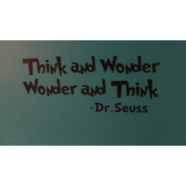 Think and Wonder Dr.Seuss 22x7 inches vinyl decal stickers [000000003] | data_DSC01198.JPG