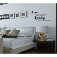 Love does not consist of gazing at each other, but looking together in the sa. 22x10..