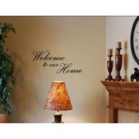 WELCOME TO OUR HOME Vinyl wall quotes stickers sayings home art decor decal
