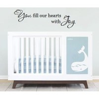 You fill our heart with Joy 36x11.5 wall saying vinyl decal