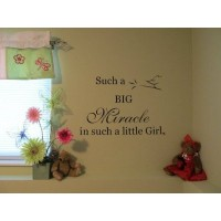 Such a big Miracle in such a little girl with bird 24X14 quote vinyl wall decal