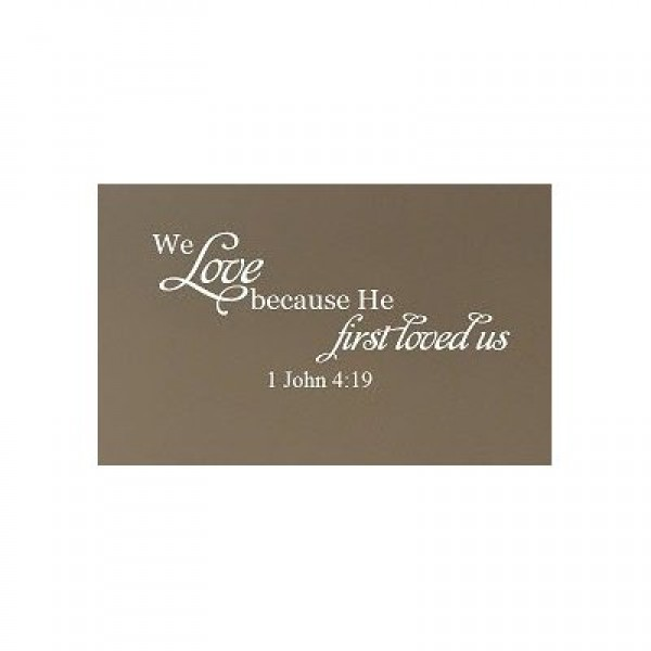 We love because He first loved us 1 John 4:19 wall decal bible verse wall saying [0420IM0E482] | data_Quotes_21djunZWAQL._SS400_.jpg