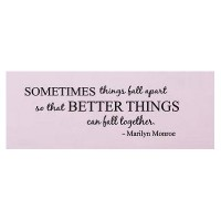 Sometimes things fall apart Marilyn Monroe Quote wall decal wall saying