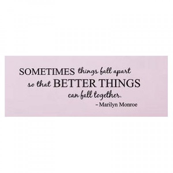 Sometimes things fall apart Marilyn Monroe Quote wall decal wall saying [0918ILEXODW] | data_Quotes_31EoSvpd0VL._SS400_.jpg