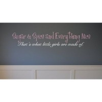 Sugar & Spice and Everything Nice quote 28x10 wall saying quote