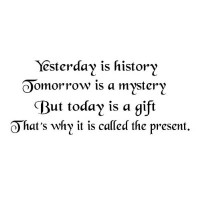 Yesterday is History quote 22x10 wall saying vinyl decal letters