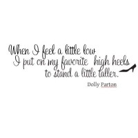 Dolly Parton quote When I feel a little low wall saying vinyl decal