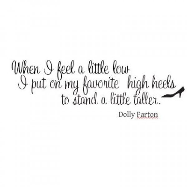 Dolly Parton quote When I feel a little low wall saying vinyl decal [0826IWJVN58] | data_Quotes_Dolly Parton quote When I feel a little low wall.jpg