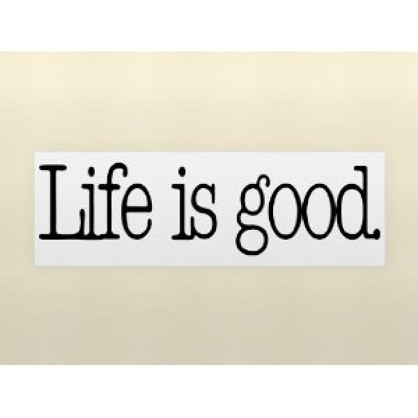 LIFE IS GOOD Vinyl wall lettering stickers quotes and sayings home art decor ... [0328I4JN202] | data_Quotes_LIFE IS GOOD.jpg