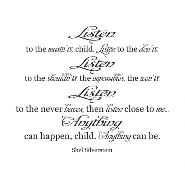 Listen to the mustn\'t, child poem by Shel Silverstein wall decal quote vinyl [1113I3F3GEE] | data_Quotes_listento.jpg