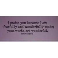 (30x11) I praise you because I am fearfully and wonderfully made wall decal