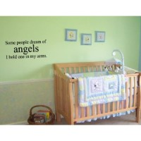 SOME PEOPLE DREAM OF ANGELS I HOLD ONE IN MY ARMS  22x10 Vinyl wall quotes stickers ...
