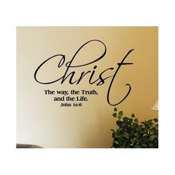 John 14:6 Christ the way the truth and the life vinyl decal stick quote bible... [0303IQDF778] | data_Religious_Christ the way the truth and the life.jpg