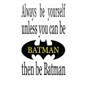 Always be Batman vinyl decal wall decals 18x11 inches [0000000007]