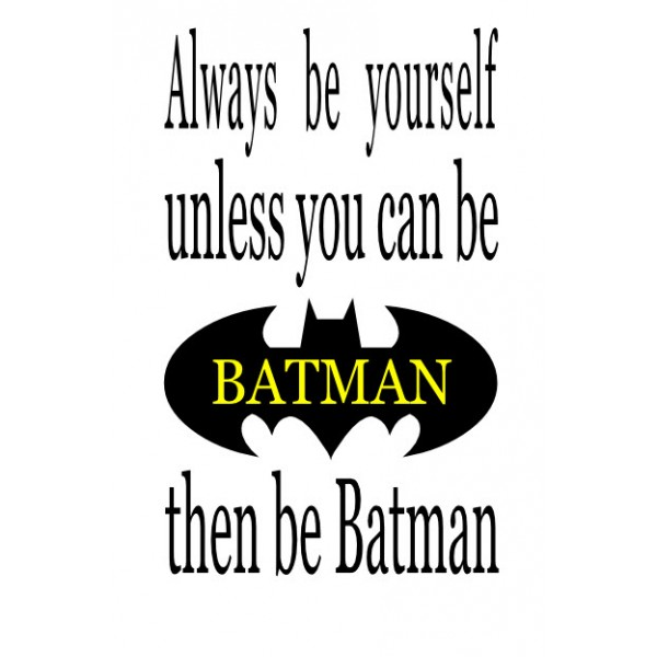 Always be Batman vinyl decal wall decals 18x11 inches [0000000007] | data_be batman 11x16.jpg
