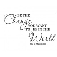 BE THE CHANGE- GANDHI VINYL QUOTE