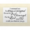 I COMMAND YOU BE STRONG AND COURAGEOUS Vinyl wall lettering stickers quotes a... [0906IB2C01Qa]