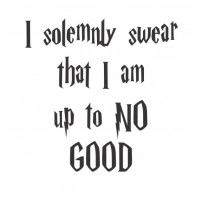 I solemnly swear I am up to no good quote vinyl decal
