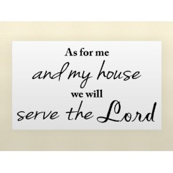 AS FOR ME AND MY HOUSE WE WILL SERVE THE LORD 22X12 Vinyl wall quotes religious say... [0906IB2C01Q] | data_k_AS FOR ME AND MY HOUSE WE WILL SERVE THE LORD.jpg