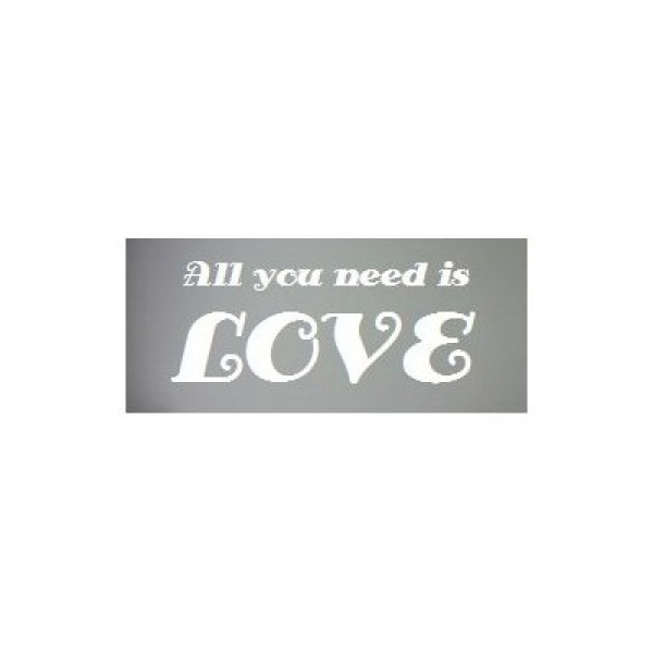 All you need is love 22x8 wall saying vinyl decal quotes [0328I442XXE] | data_k_All you need is love 22x8 wall.jpg
