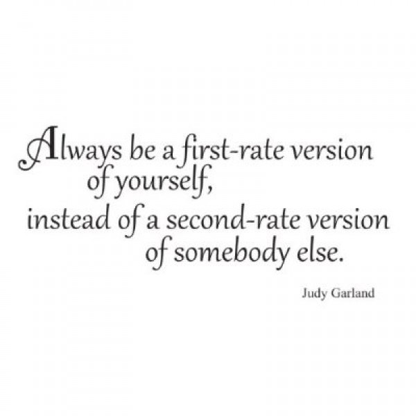 Always be a first rate version Judy Garland quote way saying vinyl decal sticker [0821IR69452] | data_k_Always be a first rate version.jpg