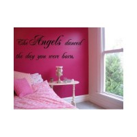 Angels danced the day you were born quote 45x11 wall saying vinyl decal