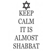 Keep Calm it is almost Shabbat  vinyl wall decal