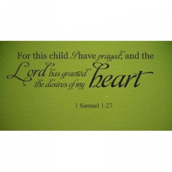 For this child I have prayed 1 Samuel 1:27 quote 36x11 wall decal saying [0321I0YSSXW] | data_lori_For this child I have prayed 1 Samuel 127 quote 36x11.jpg