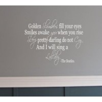 Golden Slumber The Beatles song quote wall Saying vinyl lettering