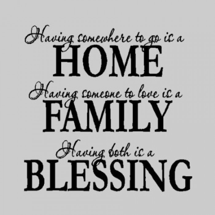 Having Somewhere To Go Is A Homefamily Wall Quotes Words Sayings
