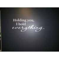 Holding you I hold everything 32x11 wall saying quote vinyl decal nursery