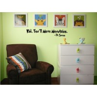 Kid You'll Move Mountain 22x7 inches vinyl decal stickers